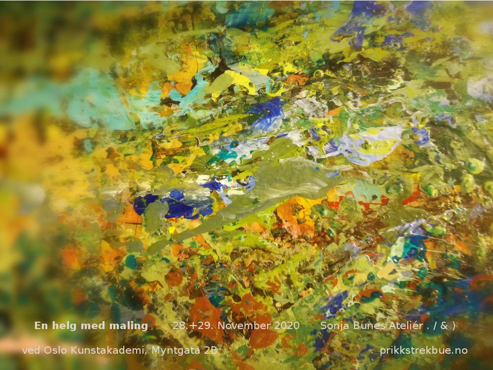 Lørdag 28. og søndag 29. november har vi igjen en helg med maling ved Oslo Kunstakademi i Myntgata 2B. Fokus er som vanlig på maleriets språk